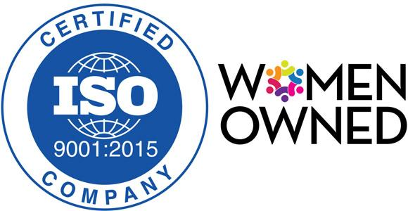 ISO 9001:2015 and Women Owned Business Certified